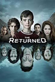 Les Revenants AKA The Returned (2012-2015)