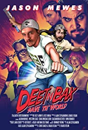 Deet 'n Bax Save Th World Poster