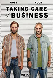Taking Care of Business Poster