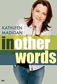 Kathleen Madigan: In Other Words Poster