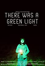 There Was A Green Light