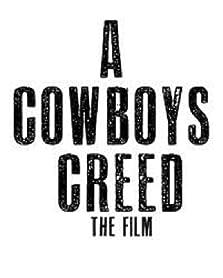 A Cowboy's Creed (2013)