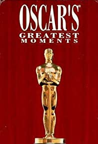 Primary photo for Oscar's Greatest Moments