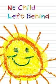 No Child Left Behind (2005)