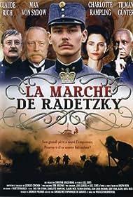 Charlotte Rampling, Max von Sydow, Tilman Günther, and Claude Rich in Radetzkymarsch (1994)