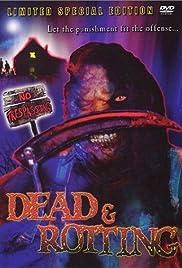 Dead & Rotting(2002) Poster - Movie Forum, Cast, Reviews