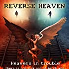 Reverse Heaven (2018)