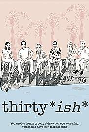Thirtyish Poster