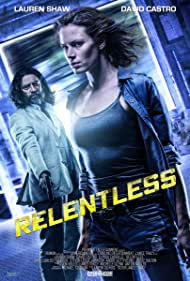 Lauren Shaw and David Castro in Relentless, Written & Directed by Lance Tracy