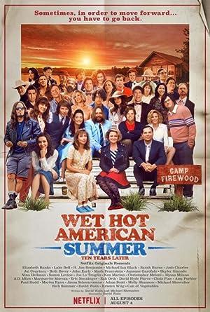 Wet Hot American Summer: Ten Years Later poster