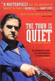 The Town Is Quiet Poster