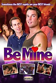 Be Mine (2009) Poster - Movie Forum, Cast, Reviews