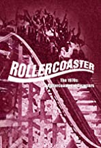 Rollercoaster: The 1970s A Rollercoaster of Disasters