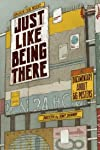 Just Like Being There (2012)