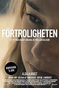 Förtroligheten (2013) Poster - Movie Forum, Cast, Reviews