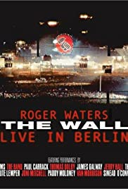 The Wall: Live in Berlin (1990) Poster - Movie Forum, Cast, Reviews