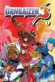 Dangaizer 3 Poster