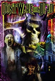 Don't Wake the Dead (2008) Poster - Movie Forum, Cast, Reviews