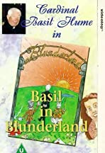 Basil in Blunderland