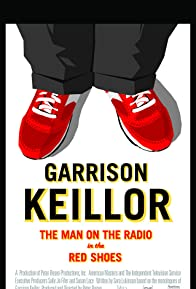 Primary photo for Garrison Keillor: The Man on the Radio in the Red Shoes