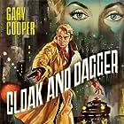 Gary Cooper in Cloak and Dagger (1946)