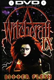 Witchcraft IX: Bitter Flesh(1997) Poster - Movie Forum, Cast, Reviews