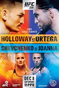 Valentina Shevchenko, Brian Ortega, Joanna Jedrzejczyk, and Max Holloway in UFC 231: Holloway vs. Ortega (2018)