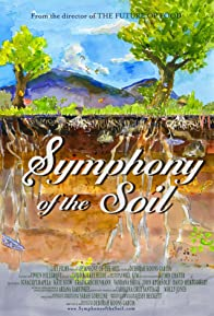 Primary photo for Symphony of the Soil