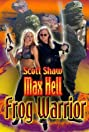 Max Hell Frog Warrior (2002) Poster