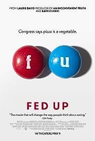 Fed Up (2014) Poster - Movie Forum, Cast, Reviews