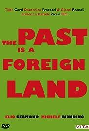 Il passato è una terra straniera Poster