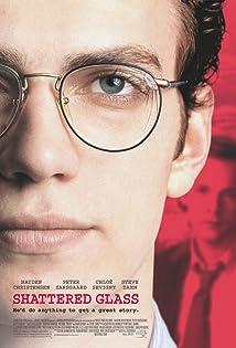 Shattered Glass (2003)
