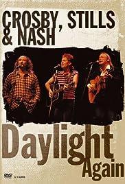 Crosby, Stills & Nash: Daylight Again Poster