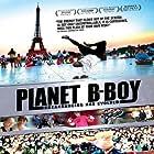 Planet B-Boy (2007)
