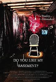 Do You Like My Basement Poster