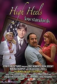 High Heels, Low Standards (2013)
