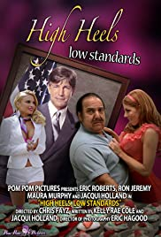 High Heels, Low Standards Poster