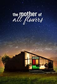 The Mother of All Flowers Poster