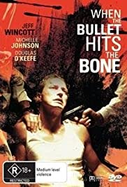 When the Bullet Hits the Bone Poster