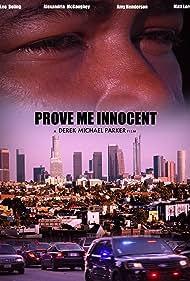 Prove Me Innocent (2016)