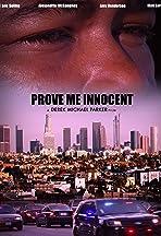 Prove Me Innocent