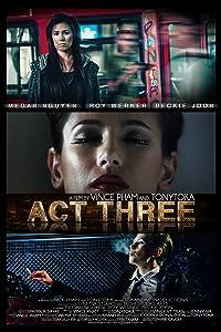 Watch a adult movie Act Three Short Film USA [1680x1050]