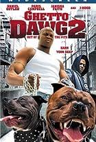 Ghetto Dawg 2