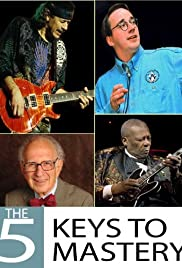 The 5 Keys to Mastery Poster