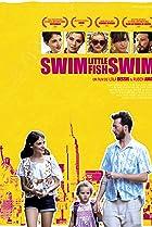 Swim Little Fish Swim (2013) Poster