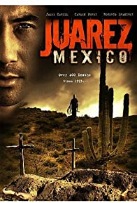 Primary photo for Juarez, Mexico