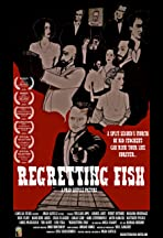 Regretting Fish