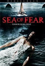 Sea of Fear(2006) Poster - Movie Forum, Cast, Reviews