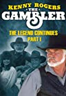 Primary image for Kenny Rogers as The Gambler, Part III: The Legend Continues