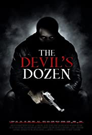 The Devil's Dozen (2013) Poster - Movie Forum, Cast, Reviews